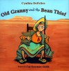 Old Granny and the Bean Thief - Cynthia C. DeFelice, Cat Bowman Smith