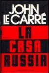 La Casa Russia - Pier Francesco Paolini, John le Carré