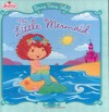 The Little Mermaid: Berry Fairy Tales - Megan E. Bryant, John Huxtable, Tonja Huxtable