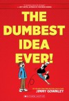 The Dumbest Idea Ever! - Jimmy Gownley
