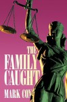 The Family Caught - Mark Cox