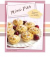 Mini Pies: Gorgeous Little Pies and Tartlets (Padded) (Love Food) - Parragon Books, Love Food Editors