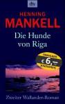 Hunde von Riga (Wallander #2) - Henning Mankell