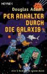 Per Anhalter durch die Galaxis (Per Anhalter durch die Galaxis, #1-5) - Douglas Adams, Benjamin Schwarz, Sven Böttcher