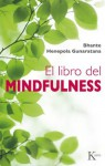 EL LIBRO DEL MINDFULNESS (Spanish Edition) - Bhante Henepola Gunaratana