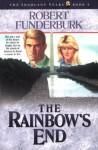 The Rainbow's End - Robert Funderburk