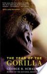 The Year of the Gorilla - George B. Schaller