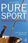 Pure Sport, 2nd edition - John Kremer, Aidan Moran