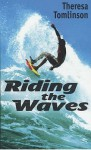 Riding the Waves - Theresa Tomlinson