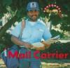 Mail Carrier - Dana Meachen Rau, Nanci R. Vargus