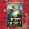The Fire Chronicle - John Stephens, Jim Dale