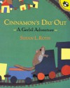 Cinnamon's Day Out: A Gerbil Adventure - Susan L. Roth