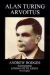 Alan Turing: Arvoitus - Andrew Hodges, Kimmo Pietiläinen