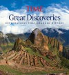 Great Discoveries: Explorations that Changed History - Kelly Knauer, Time-Life Books