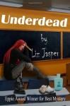 Underdead (Underdead Mystery #1) - Liz Jasper