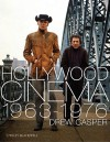 Hollywood Film 1963-1976: Years of Revolution and Reaction - Drew Casper
