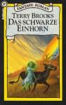 Das schwarze Einhorn (Landover #2) - Terry Brooks, Angelika Weidmann