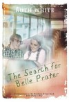 The Search for Belle Prater - Ruth White