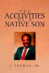 The Acclivities of a Native Son - John Thomas