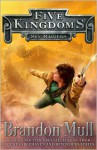 Five Kingdoms: Skyraiders - Brandon Mull