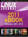Linux Journal 2011 eBook - Jill Franklin, Bill Childers, Kyle Rankin, Doc Searls, Shawn Powers