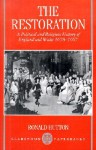 The Restoration: A Political and Religious History of England and Wales 1658-1667 - Ronald Hutton