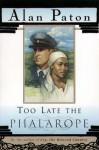 Too Late The Phalarope - Alan Paton