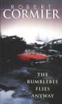 The Bumblebee Flies Anyway (Laurel-Leaf Books) - Robert Cormier
