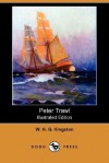 Peter Trawl (Illustrated Edition) (Dodo Press) - W.H.G. Kingston