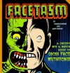 Facetasm: A Creepy Mix and Match Book of Gross Face Mutations! - Charles Burns, Gary Panter