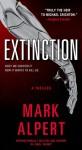 Extinction: A Thriller - Mark Alpert
