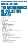The Mathematics of Collective Action - James S. Coleman, Robert Smith