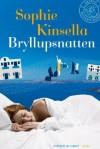 Bryllupsnatten - Sophie Kinsella
