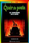 Le fantôme d'à côté (Chair de poule #16) - R.L. Stine, Marie-Hélène Delval