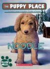 The Puppy Place #11: Noodle - Ellen Miles