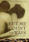 Let Me Count the Ways: Discovering Great Sex Without Intercourse - Marty Klein