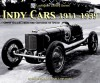Indy Cars 1911-1939: Great Racers from the Crucible of Speed - Karl Ludvigsen