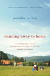 Running Away to Home - Jennifer Wilson