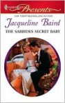 The Sabbides Secret Baby (Harlequin Presents) - Jacqueline Baird
