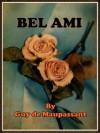Bel Ami (Illustrated) - Guy de Maupassant, Rachel Lay