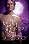 The Mane Squeeze (Audible Download) - Shelly Laurenston, Charlotte Kane