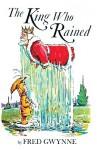 King Who Rained - Fred Gwynne
