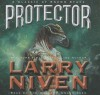 Protector: A Classic of Known Space - Larry Niven, Tom Weiner