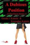 A Dubious Position - Gerald J. Kubicki, Kristopher Kubicki