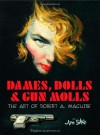 Dames, Dolls, And Gun Molls - Jim Silke, R.A. Maguire