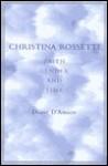 Christina Rossetti: Faith, Gender, and Time - Diane D'Amico, Christina Rossetti