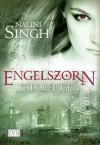 Engelszorn (Gilde der Jäger, #2) - Nalini Singh, Petra Knese