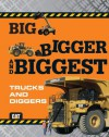 Big, Bigger, and Biggest Trucks and Diggers (Caterpillar) - Chronicle Books