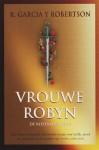 Vrouwe Robyn (De Rozenoorlog, #2) - R. Garcia y. Robertson, Fanneke Cnossen