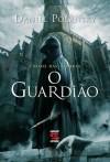 O guardião (Portuguese Edition) - Daniel Polansky